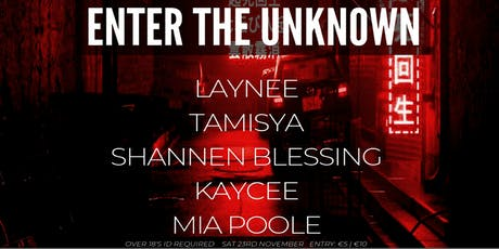 Enter The Unknown || 002 tickets