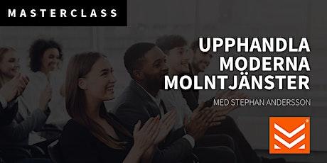 Masterclass: Upphandla moderna molntjänster tickets