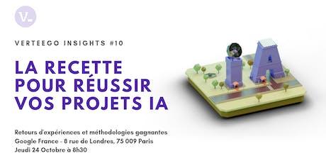 Verteego Insights #10 : la  recette pour réussir vos projets IA billets