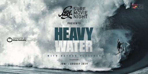 "Cine Mar - Surf Movie Night ""HEAVY WATER"" - Amsterdam"