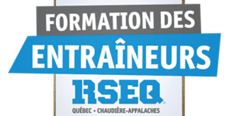 Formation des entraîneurs RSEQ-QCA 2019-2020 billets