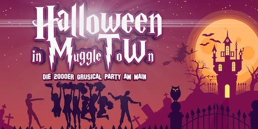 Halloween in MuggleToWn - 2000er, 90er, 10er Grusical Party