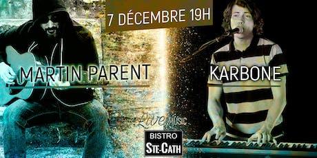 Martin Parent et Karbone tickets