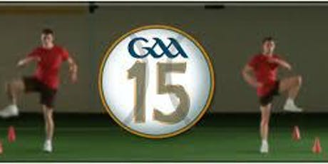 GAA 15 Warm up & Intro to Resistance Training (Hurling & Football workshop) tickets