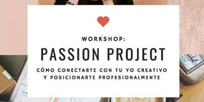 Workshop Passion Projects - intensivo OCTUBRE Buenos Aires
