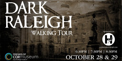 Dark Raleigh Walking Tour