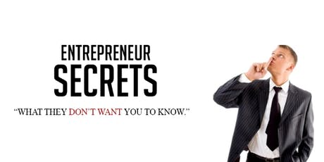 Entrepreneur Secrets Revealed: How to make 6 figures in 6 months from home tickets