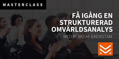 Masterclass: Få igång en strukturerad omvärldsanalys tickets