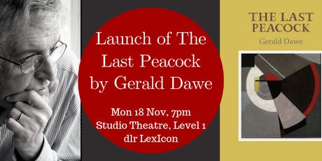 Launch of The Last Peacock by Gerald Dawe tickets