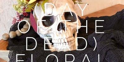 Día de Muertos (Day of the Dead) Floral Design Class