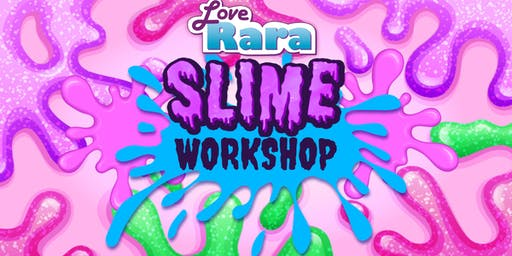 Love Rara Slime workshop