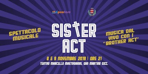 Sister Act! 8 novembre