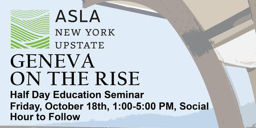 ASLA - Geneva on the Rise | Half Day Education Seminar
