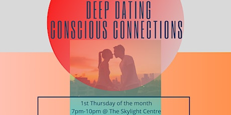 Deep Dating - Conscious Connections tickets