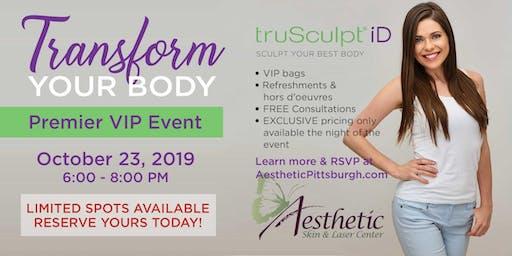 Transform Your Body Premier VIP Event - Introducing truSculpt® iD