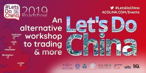 Let's Do China — BIRMINGHAM: The alternative workshop to trading (Roadshow)