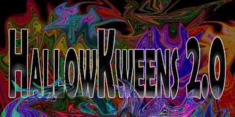HallowKweens 2.0 tickets