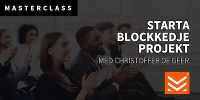 Masterclass: Starta blockkedjeprojekt