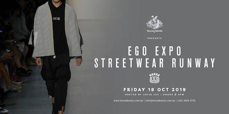 Baroq House presents Ego Expo Streetwear Runway tickets