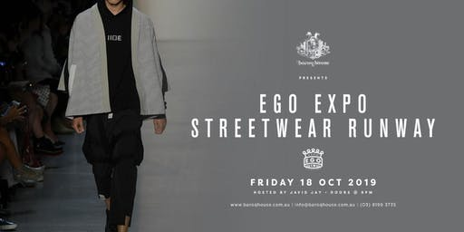 Baroq House presents Ego Expo Streetwear Runway