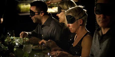 Dining in the dark - A multi sensory experience! tickets