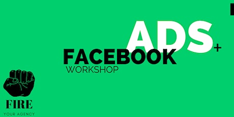 Facebook Ads Workshop - The only Practical, hands on course tickets