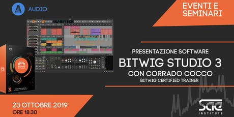 Presentazione software BITWIG Studio biglietti