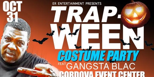 TrapoWeen Costume Party Feat. GANGSTA BLAC