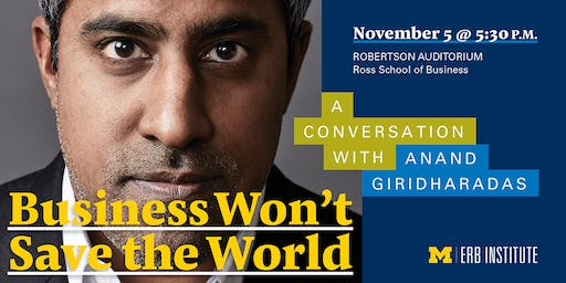 Business Won't Save the World: A Conversation with Anand Giridharadas