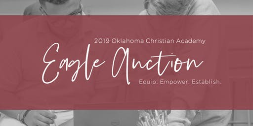Oklahoma Christian Academy 2019 Eagle Auction