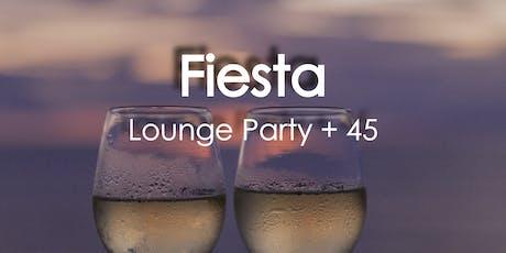 Fiesta Lounge Party + 45 entradas