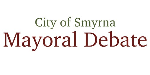 City of Smyrna Mayoral Debate