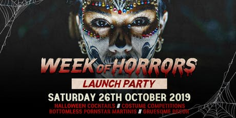 The Week Of Horrors Launch Party at The Lost Paradise 26.10.19 tickets