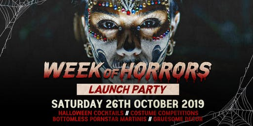 The Week Of Horrors Launch Party at The Lost Paradise 26.10.19