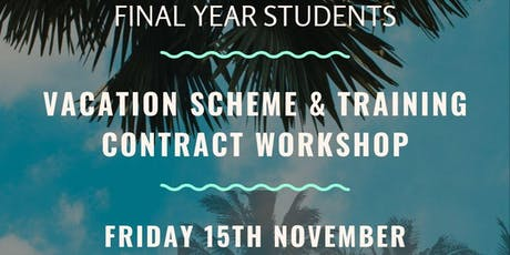 Vacation scheme & training contract workshop (Law Final Year) tickets
