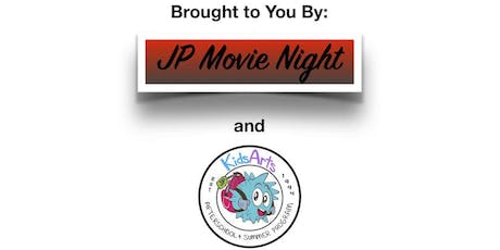 JP Movie Night / Childcare by KidsArts! (insured, licensed and CORI'd) tickets