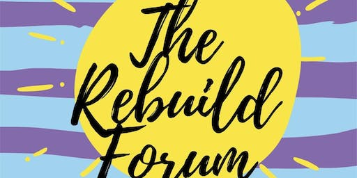 The Rebuild Forum