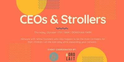 CEOs and Strollers