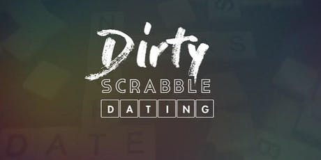 Dirty Scrabble Dating - City tickets