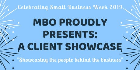 MBO's Client Showcase - Small Business Week Celebration! tickets
