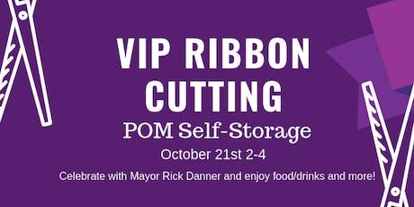 POM's VIP Ribbon Cutting tickets