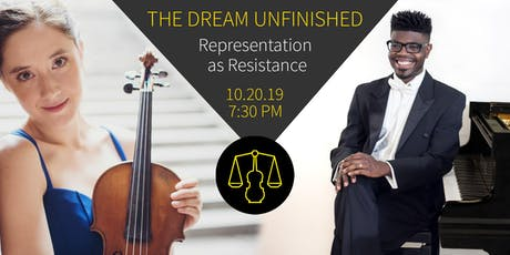 Representation as Resistance   A Performance by The Dream Unfinished tickets