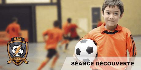 Séance Découverte (ESSAI GRATUIT) - École de Soccer (U5-U18) billets