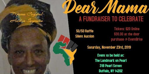Dear Mama: Mama Crystal's Celebration of Achievements & Fundraiser