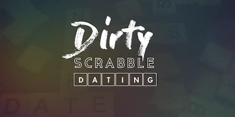 Dirty Scrabble Dating - Covent Garden tickets