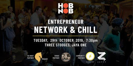 Hobnob X Entrepreneur Network & Chill - Networking Event ( PJ ) tickets