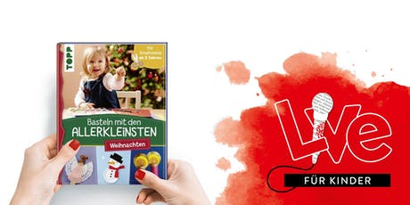 FÜR KINDER: Weihnachtsbasteln Tickets
