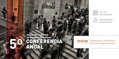 """5ta Conferencia Anual de Asacop """"Desencanto y crisis en las democracias"""""""