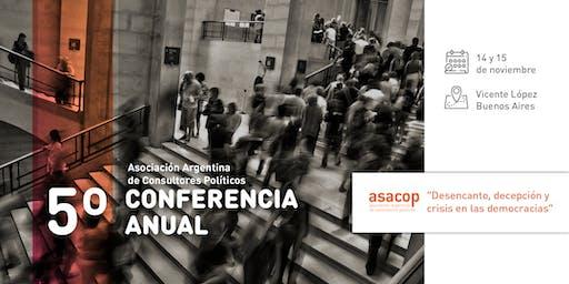 """5ta Conferencia Anual Asacop """"Desencanto, y crisis en las democracias"""""""