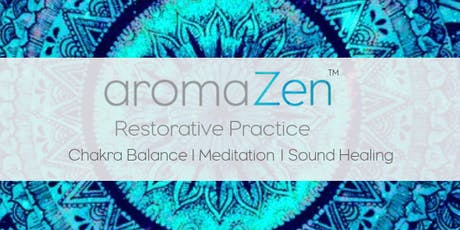 aromaZen With Tracy Halfpenny - Relax and  Get Your  Zen on tickets